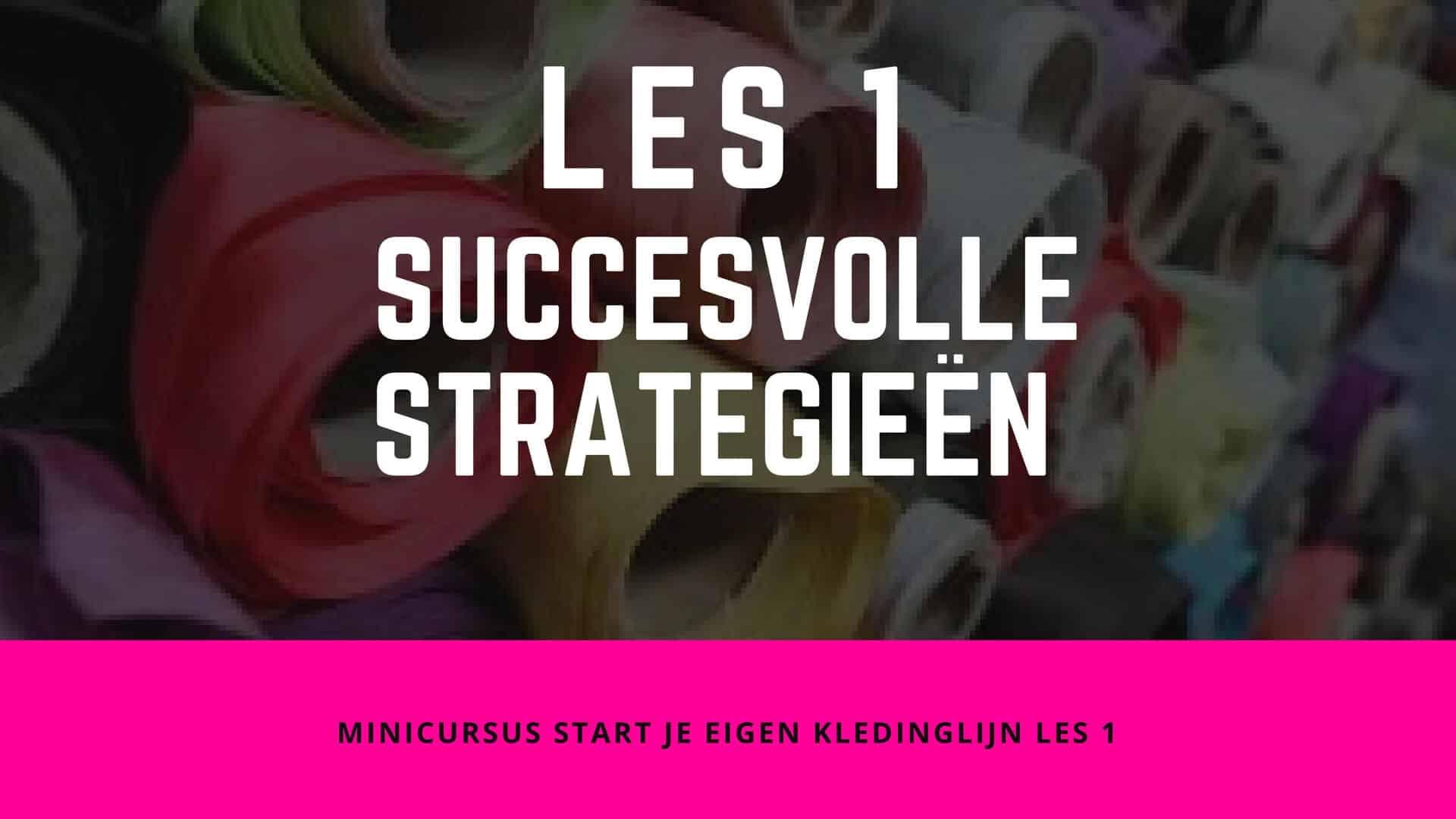 Succesvolle Strategieën