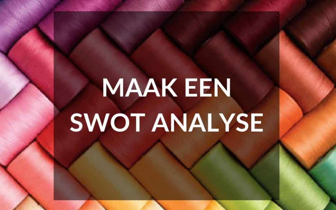 Maak een SWOT analyse